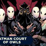 """Batman Court of Owls - Новая игра основана на серии комиксов """"Суд сов"""""""