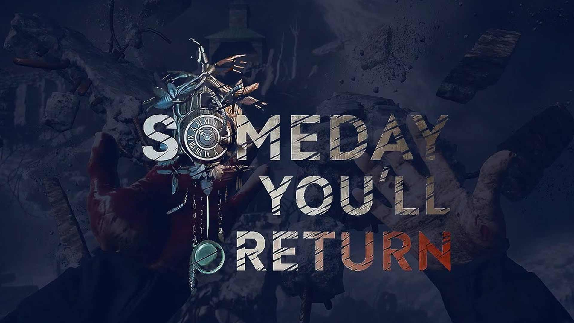 Someday You Return