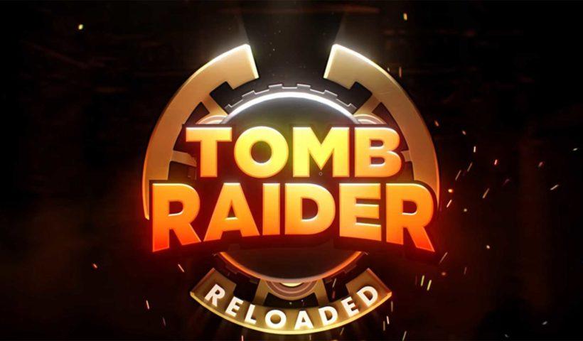 Tomb Raider Reloaded вернется на мобильные устройства