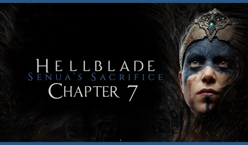 Hellblade Senua's Sacrifice. Все камни знаний. Глава 7