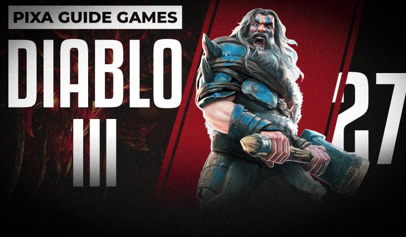 Diablo 3   Прохождение игры   Акт III   Осада бастиона   3 акт   27